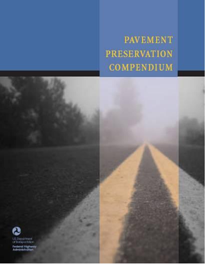 Pavement Preservation Compendium